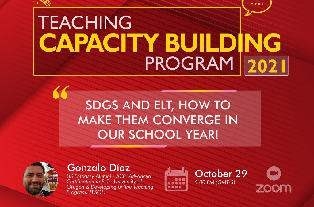 """Webinar: October 29 – """"SDGs and ELT: How to make them Converge in our School Year!"""""""